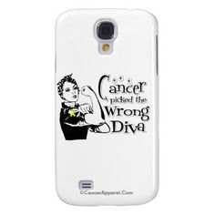 Bladder Cancer Picked The Wrong Diva Galaxy S4 Cases