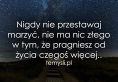 Nigdy nie przestawaj marzyć