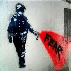 Fear, by Banksy - Fear is like panic attack that you never be well-prepared! That's why you get killed in a few seconds. Banksy Graffiti, Street Art Banksy, Arte Banksy, Bansky, Graffiti Artists, Protest Kunst, Protest Art, Urban Street Art, Urban Art