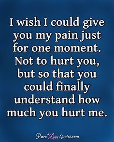 Quotes Love Hurts I Wish Trendy Ideas Friends Hurt You Quotes, Someone Hurts You Quotes, Love Hurts Quotes, Lost Love Quotes, When Someone Hurts You, Change Quotes, Trauma, Family Hurts You, Hurt By Family