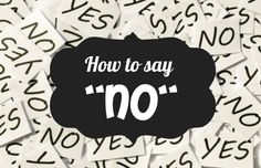 "How to Say No Why is saying ""no"" so hard? Human nature makes us want to please people. If we say ""no"" we are in danger of being mean, negative, or unhelpful! The last thing we want to do is make someone hurt or angry, so we say yes when we really want to say no. Agreeing to things you don't want to do can stre...  Read More at http://www.chelseacrockett.com/wp/teentalk/how-to-say-no/.  Tags: #AvoidDrama, #BeGracious, #BeNice, #GirlAdvice, #GirlTalk, #HowToSayNo"