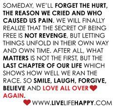 <3 smile, laugh, forgive, believe <3