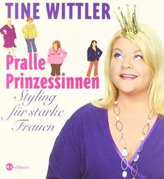 Pralle Prinzessinnen: Styling für starke Frauen von Tine Wittler http://www.amazon.de/dp/3821873000/ref=cm_sw_r_pi_dp_hEwpub1H4AHNF