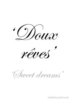 Sleep well and have the sweetest dreams. French Words Quotes, Latin Quotes, French Phrases, French Sayings, Spanish Quotes, French Expressions, Foreign Words, Latin Words, How To Speak French