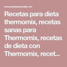 Recetas para dieta thermomix, recetas sanas para Thermomix, recetas de dieta con Thermomix, recetas ligeras con thermomix,