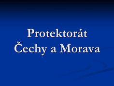 Protektorát Čechy a Morava>