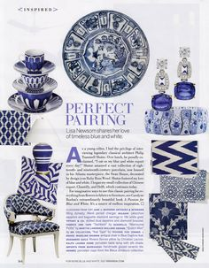 Blue and White - dishes, pillows, jewelry, lamps - how can one go wrong with this color combo featured in Veranda...