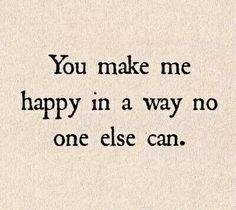 Cute Love Quotes for Him Motivational Quotes For Love, Quotes To Live By, Me Quotes, Inspirational Quotes, Happy Quotes, Love Quotes For Him Romantic, Cute Love Quotes, I Love You So Much Quotes, Romantic Things