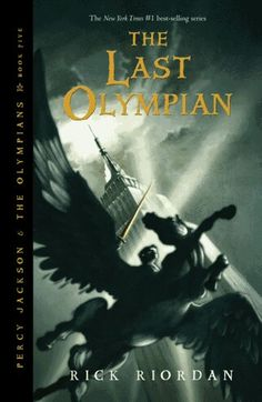 The Last Olympian by Rick Riordan FIRST READ: 1.The Lightning Thief 2.The Sea of Monsters 3.The Titan's Curse 4.The Battle of the Labyrinth 5.The Demigod Files(extra book)