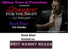 "#BookBlast + #Giveaway #StrangersForTheNight by @CJFallowfield on @britnannyreads blog http://britnannyreads.wordpress.com/2014/10/11/strangers-for-the-night-by-cj-fallowfield-book-blast/  Also Enter the #Giveaway to win $10 Amazon GC, 1 Ebk of ""The Austin Series #1""  #EroticRomance #AdultRomance #BlogTour"