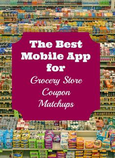 Stop what you are doing and download this free app...it's soo awesome for grocery store matchups! #coupons #extremecouponing