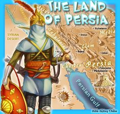 The Land of Persia in Bible Times