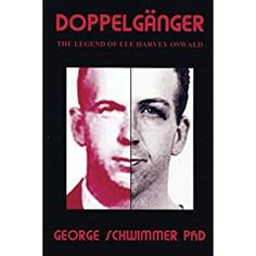 """#Book Review of #Doppelganger from #ReadersFavorite - https://readersfavorite.com/book-review/doppelganger  Reviewed by Robert Kirkconnell for Readers' Favorite  Doppelganger by George Schwimmer PhD brings back to life the Oswald we think we know, Harvey, to tell us what really happened to President John F. Kennedy. """"Harvey"""" shares a fascinating story of two Oswalds, one born in Hungary, Harvey, and one born in New Orleans, Lee. The intricate mosaic..."""