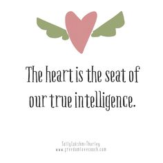 We are insanely intelligent when living from our hearts. Wouldn't you love to be flourishing in your life, doing what you are meant to do, being of service to humanity, engaging with people with warmth and compassion? Oh my list can go on.  Join me for my 7 day heart nourish and detox starting Sept 16th ..... Can't wait to see you x