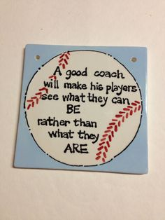 Coach Gift- A Sports Tile- Baseball/ Soccer/ Football/ Volleyball/ Basketball Would that ALL coaches of kids took this to heart