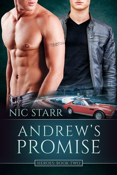 Andrew's Promise by Nic Starr is the sequel to Charlie's Hero in which we follow Andrew's story of love lost and found again.