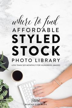 Where to find stylish and affordable styled stock photo library for women entrepreneurs & bloggers