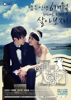 Scent of a Woman (Korean Drama, 2011).   One of the saddest dramas I've ever seen, but worth watching. Kim Sun Ah and Lee Dong Wook (one of my favorite Korean actors).