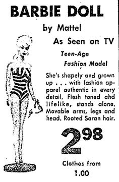 [ The First Barbie Advertisement- EVER ]  The Barbie doll made its first appearance 54 years ago today at the American International Toy Fair. Here's a Barbie ad that appeared in the L.A. Times on October 29 of that year. #barbie