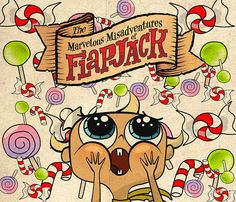 The Marvelous Misadventures of Flapjack - (2008-2010) I still want to go to candy island...