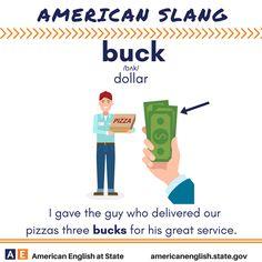 American Slang: Buck Advanced English Vocabulary, English Vocabulary Words, English Words, English Lessons, English Study, Learn English, Verbs For Kids, Slang Language, Teen Slang