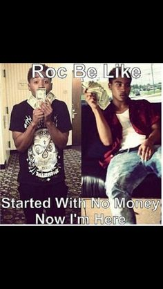 roc be like can i get some money lol i got i now