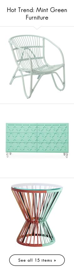 """""""Hot Trend: Mint Green Furniture"""" by polyvore-editorial ❤ liked on Polyvore featuring mintfurniture, home, furniture, chairs, green, green chair, green furniture, rattan furniture, rattan chair and bloomingville"""