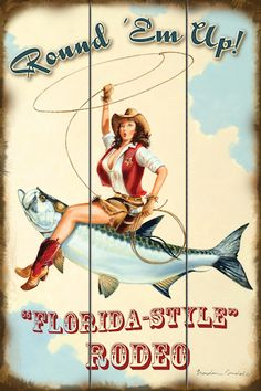 "Vintage style.  Retro pinup art.  Upscale coastal art.  Beach house decor.  Fishing.  Tarpon.  Western art.  Cowgirl.  ""Round Em Up""  Original art by Brendan Coudal.  Florida style rodeo.   BrendanCoudal.com $75.00"