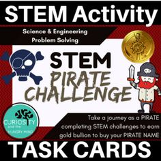Arrrrr you ready to earn your Pirate Name? Earn gold bullion by completing these PIRATE STEM challenges and recieve a REAL pirate name Great BACK TO SCHOOL Activity Complete each STEM activity to become a PIRATE! Combining Science, Engineering and Coding