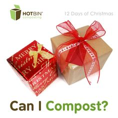 Composting wrapping paper, ribbons and cardboard in the HOTBIN. What can and can't go in? http://www.hotbincomposting.com/blog/all-wrapped-up.html | #recycling #composting #gardening #waste