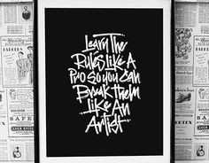 """Check out new work on my @Behance portfolio: """"Learn The Rules - Radical Calligraphy"""" http://on.be.net/1GgEdKr"""