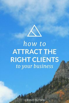 Are you attracting the RIGHT clients to your business? Or are you still working with clients you don't even like, but who pay you? It's time to make a change, learn how to attract the right clients in this post. Click through!