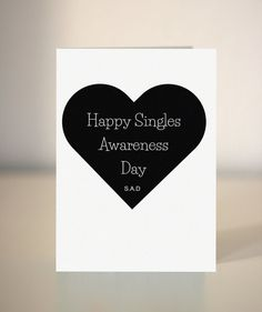 Anti Valentine's card / Happy Singles Awareness Day by DickensInk, £2.65