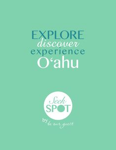 Seekspot 2015 Oahu Guide Book by Be Our Guest Directory