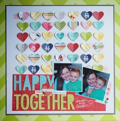 Because Every Picture has a Story to Tell: Full of Hearts (Bella Blvd & Paper Issues)