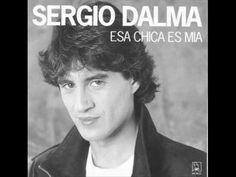 Sergio Dalma - Esa Chica Es Mía (+lista de reproducción)