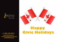 Happy Civic Holidays To Everyone Salons, Spa, The Unit, Holidays, Happy, Life, Style, Lounges, Stylus