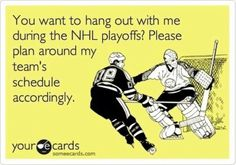 To Whom It May Concern,    Although my beloved Bruins were clearly victims of a blown goalie interference call and are no longer in the playoffs, I am helpless to stop myself from watching every other game possible.     If you don't want to watch with me, I can schedule you in after June 15.    Sincerely, Me