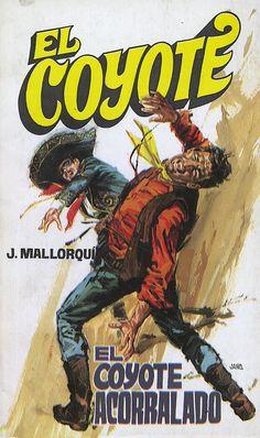 El Coyote acorralado. Ed. Favencia, 1973. (Col. El Coyote ; 6)