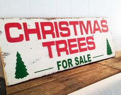 11.25 x 30 Christmas Trees For Sale Distressed by ThePinkToolBox
