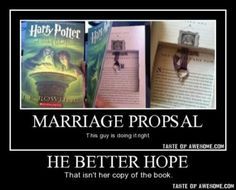 Do not hurt my precious books or I will make you by me another one and some Hogwarts robes!