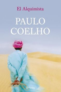 Santiago, un pastor andaluz, un día abandona o seu rebaño para partir na busca dunha quimera. I Love Books, Good Books, Books To Read, My Books, George Orwell, Neil Gaiman, Meditation Quotes, Mindfulness Meditation, Reading Time