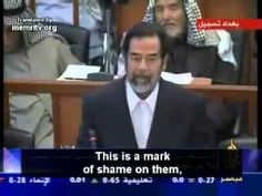 Saddam Hussein Last Speech : The best speech ever in court? Some say, yes!