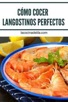Cómo cocer langostinos perfectos. Te enseño a cocer langostinos, gambas o camarones de la forma más profesional, los mejores trucos de cocina para que estos crustáceos te queden cocidos perfectamente. #mariscos #lacocinadelila
