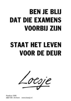 Permalink voor ingesloten afbeelding Quotations, Qoutes, Best Quotes, Funny Quotes, Yearbook Quotes, Dutch Quotes, School Quotes, Sentences, Texts