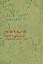 On the universal, the uniform, the common and dialogue between cultures (Livro, 2014) [WorldCat.org]