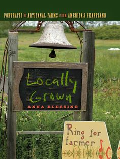 """""""Locally Grown"""" profiles 20 Midwest farms, ranging from family-owned operations that go back generations to new urban farms in cities like Chicago, examining how each employs sustainable farming practices to grow its produce and raise its animals. Read an excerpt from this book on Uncommon Ground rooftop farm and restaurant in Chicago."""
