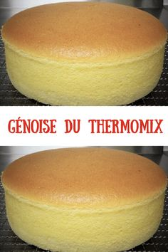 La fameuse génoise du Thermomix Thermomix Desserts, Cooking Chef, Pie Cake, Easy Cake Recipes, Summer Recipes, Biscuits, Dinner Recipes, Food And Drink, Meals