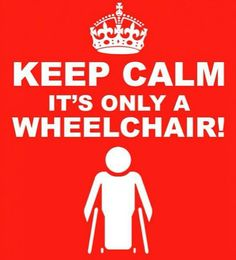 It's only a wheelchair