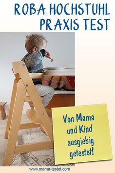 Roba Hochstuhl mit Tipps, Infos und Fotos im Praxis Test ... Sit Up, Praxis Test, Kids Rugs, Home Decor, Pictures, Seesaw, Wood, Homemade Home Decor, Kid Friendly Rugs